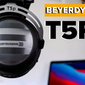 Beyerdynamic T5P Review (2nd Gen)