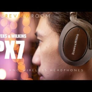 Bowers and Wilkins PX7 ACTIVE Noise Cancelling Headphone - REVIEW