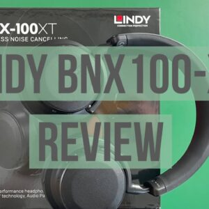 Lindy BNX100-XT Noise Cancellation Wireless Headphones review