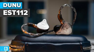Dunu EST112 Review - How does it compare to the SA6?